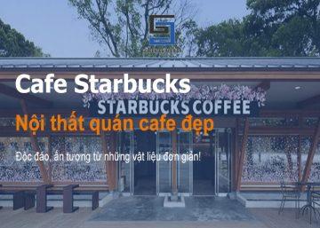 Nội thất quán cafe đẹp Starbucks ở Nhật